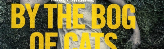 'By The Bog Of Cats' at the Abbey, Dublin